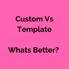 Custom Vs Template (1)