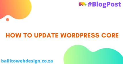 Ballito Web Design - Update WordPress Core